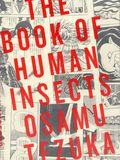 Book of Human Insects GN (2012 Vertical) 1-1ST