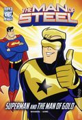 DC Super Heroes The Man of Steel: Superman and the Man of Gold SC (2012) 1-1ST