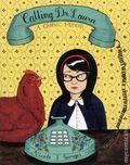 Calling Dr. Laura: A Graphic Memoir GN (2013 Houghton Mifflin) 1-1ST