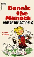 Dennis the Menace Where the Action Is PB (1971) 1-1ST