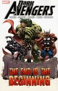 Dark Avengers The End is the Beginning TPB (2013 Marvel) 1-1ST
