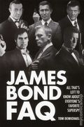 James Bond FAQ All That's Left to Know About Everyone's Favorite Superspy SC (2013) 1-1ST
