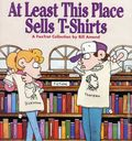 At Least This Place Sells T-Shirts TPB (1996 Andrews McMeel) A FoxTrot Collection 1-1ST