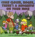 Come Closer, Roger, There's a Mosquito on Your Nose TPB (1997 AM) A FoxTrot Collection 1-1ST