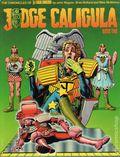 Judge Caligula TPB (1982 Titan Books) The Chronicles of Judge Dredd 1-REP
