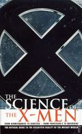 Science of the X-Men PB (2004 BP Novel) 1-1ST