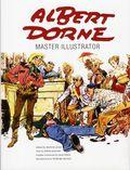 Albert Dorne: Master Illustrator HC (2012 Auad) 1-1ST