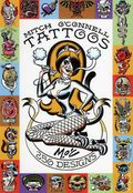 Tattoos: 256 Designs SC (2007 Last Gasp) By Mitch O'Connell 1-1ST