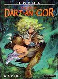Lorna: The Eye of Dart-An-Gor HC (2005 Heavy Metal) By Azpiri 1-1ST