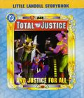Total Justice: And Justice for All HC (1997 A Little Landoll Storybook) 1-1ST