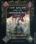 Joe Golem and the Drowning City HC (2012 St. Martin's Press) An Illustrated Novel 1-REP