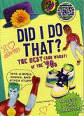 Did I Do That? The Best and Worst of the 90's SC (2013 Abrams Books) 1-1ST