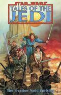 Star Wars Tales of the Jedi The Freedon Nadd Uprising TPB (1995 Dark Horse) 1-1ST