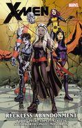 X-Men Reckless Abandonment TPB (2013 Marvel) 1-1ST