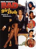 Bad Girl Club SC (2013 SQP) By Dave Nestler 1-1ST