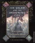 Joe Golem and the Drowning City SC (2013 Dark Horse) An Illustrated Novel 1-1ST