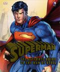 Superman The Ultimate Guide to the Man of Steel HC (2013 DK) 2nd Edition 1-1ST