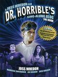 Dr. Horrible's Sing-Along Blog The Book SC (2011 Titan Books) 1-REP