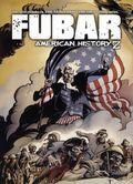 Fubar American History Z GN (2013 Alterna Comics) 1-1ST