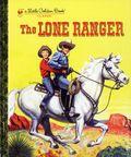 Lone Ranger HC (2013 Little Golden Book Classic) 1-1ST