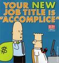 Your New Job Title is Accomplice TPB (2013 Pocket Books) A Dilbert Book 1-1ST