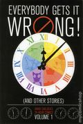 Everybody Get's It Wrong and Other Stories HC (2013 Dark Horse) David Chelsea's 24 Hour Comics 1-1ST