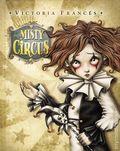 Misty Circus HC (2013 Dark Horse) By Victoria Frances 1-1ST