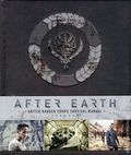 After Earth: United Ranger Corps Survival Manual HC (2013) 1-1ST
