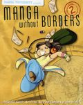 Manga University Presents: Manga without Borders SC (2006-2011) 2-1ST