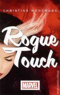 Rogue Touch SC (2013 A Marvel Novel) 1-1ST