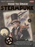 How to Draw Steampunk SC (2011 Walter Foster) 1-1ST
