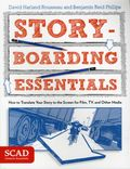 Storyboarding Essentials How to Translate your Story to the Screen for Film, TV, and Other Media (2013) 1-1ST