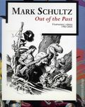 Mark Schultz: Out of the Past SC (2005 Casal Solleric) Il-lustacions i comics 1985-2005 Spanish Edition 1-1ST