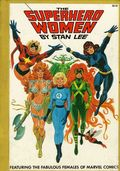 Superhero Women HC (1977 Fireside) By Stan Lee 1-1ST