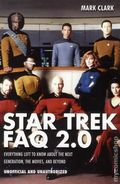 Star Trek FAQ 2.0 SC (2013 Applause) Everything Left to Know About The Next Generation, the Movies, and Beyond 1-1ST