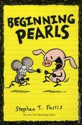 Beginning Pearls TPB (2013 Andrews McMeel) Pearls Before Swine AMP! Comics for Kids Series 1-1ST
