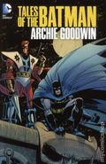 Tales of the Batman HC (2013 DC) By Archie Goodwin 1-1ST