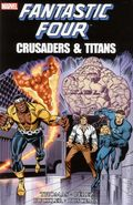 Fantastic Four Crusaders and Titans TPB (2013 Marvel) 1-1ST
