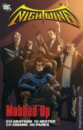 Nightwing Mobbed Up TPB (2006 DC) 1-1ST