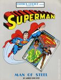 Critics Choice Magazine: Superman Man of Steel SC (1987 Psi Fi Press) 1-1ST