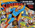 Superman The Silver Age Dailies HC (2013 DC/IDW) 1-1ST
