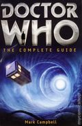 Doctor Who The Complete Guide SC (2013 Running Press) 1-1ST