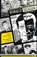 Ronald Reagan: A Graphic Biography HC (2007 Hill and Wang) 1-1ST