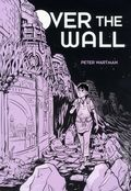 Over the Wall GN (2013 Uncivilized Books) 1-1ST