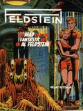Feldstein The Mad Life and Fantastic Art of Al Feldstein HC (2013 IDW) 1-1ST