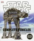 Star Wars Complete Vehicles HC (2013 DK) Incredible Cross-Sections of the Spaceships and Craft from the Star Wars Galaxy 1-1ST