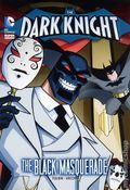 DC Super Heroes The Dark Knight: The Black Masquerade SC (2013) 1-1ST