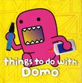 Things to Do with Domo HC (2012 Abrams Books) 1-1ST