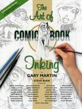 Art of Comic Book Inking SC (2005 Dark Horse) 2nd Edition 1-1ST