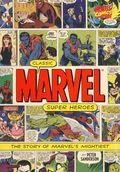 Classic Marvel Super Heroes: The Story of Marvel's Mightiest HC (2005) 1-1ST